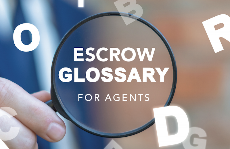 escrow terms for real estate agents